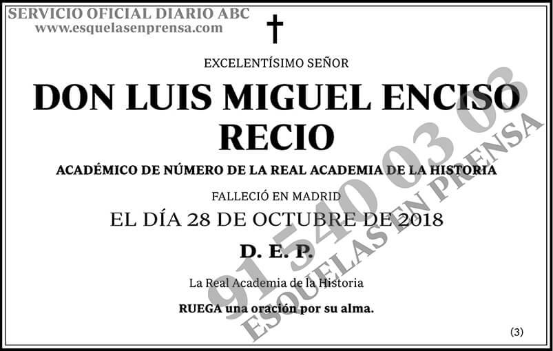 Luis Miguel Enciso Recio